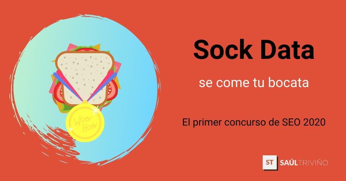 Sock Data Se Come Tu Bocata Concurso Seo En Zaragoza 2020 Saúl Triviño